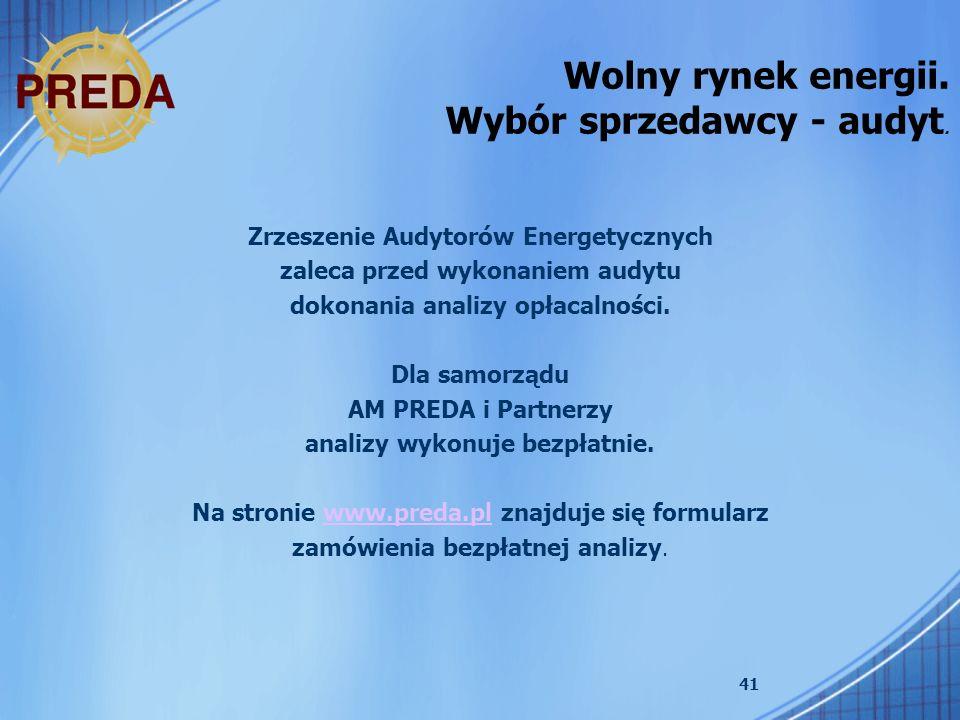Wolny rynek energii. Wybór sprzedawcy - audyt.