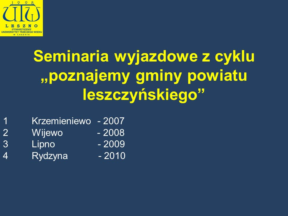 """Seminaria wyjazdowe z cyklu """"poznajemy gminy powiatu leszczyńskiego"""