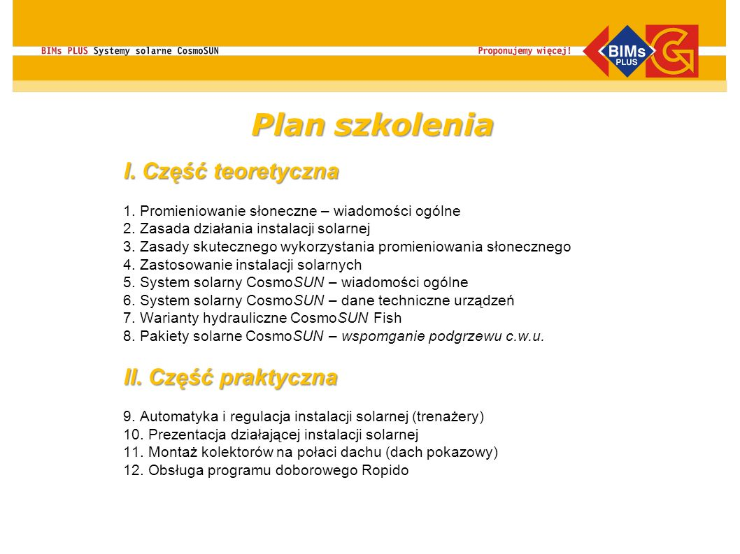 Plan szkolenia I. Część teoretyczna II. Część praktyczna