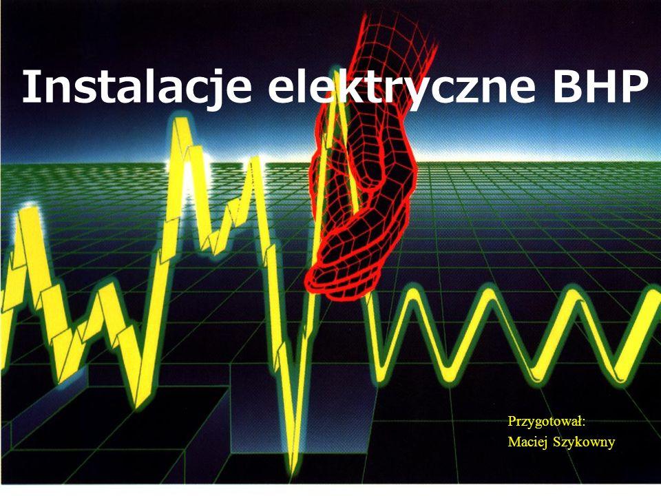 Instalacje elektryczne BHP
