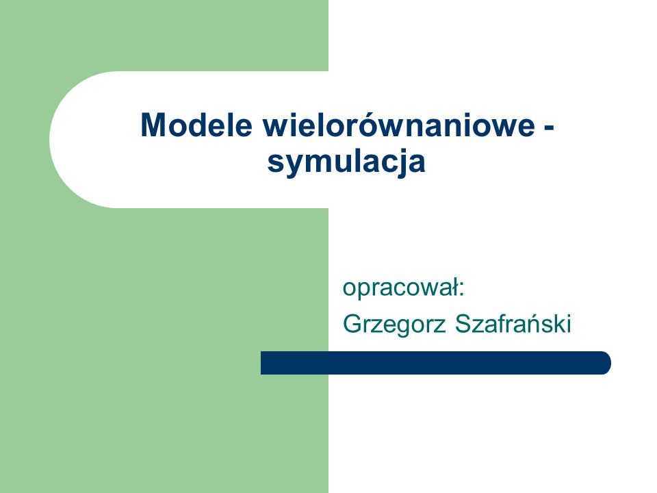 Modele wielorównaniowe - symulacja