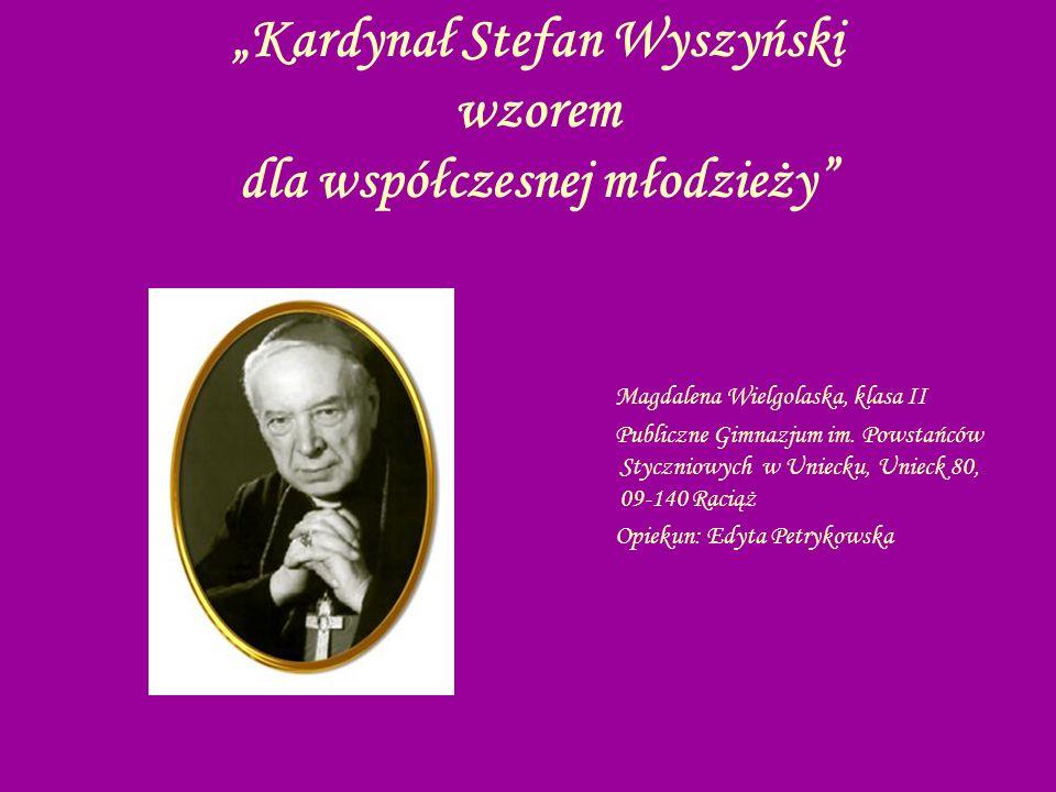 """""""Kardynał Stefan Wyszyński wzorem dla współczesnej młodzieży"""