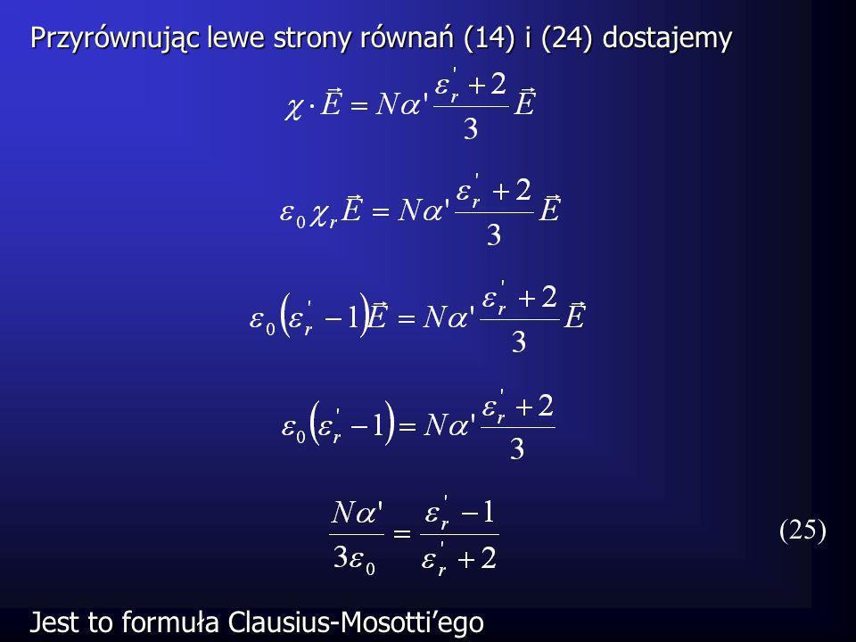 Przyrównując lewe strony równań (14) i (24) dostajemy