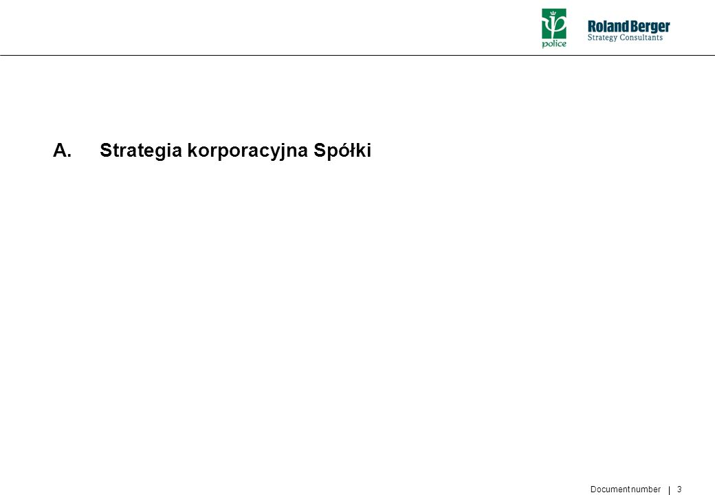 A. Strategia korporacyjna Spółki
