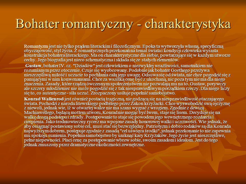 Bohater romantyczny - charakterystyka