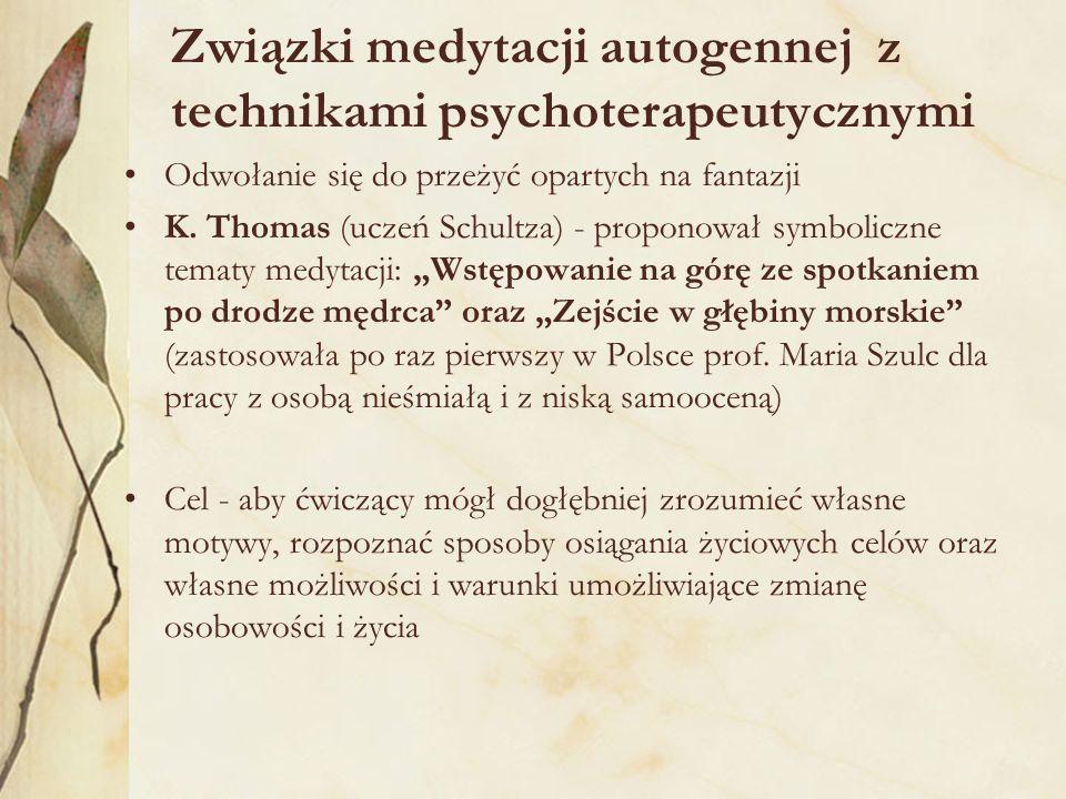 Związki medytacji autogennej z technikami psychoterapeutycznymi