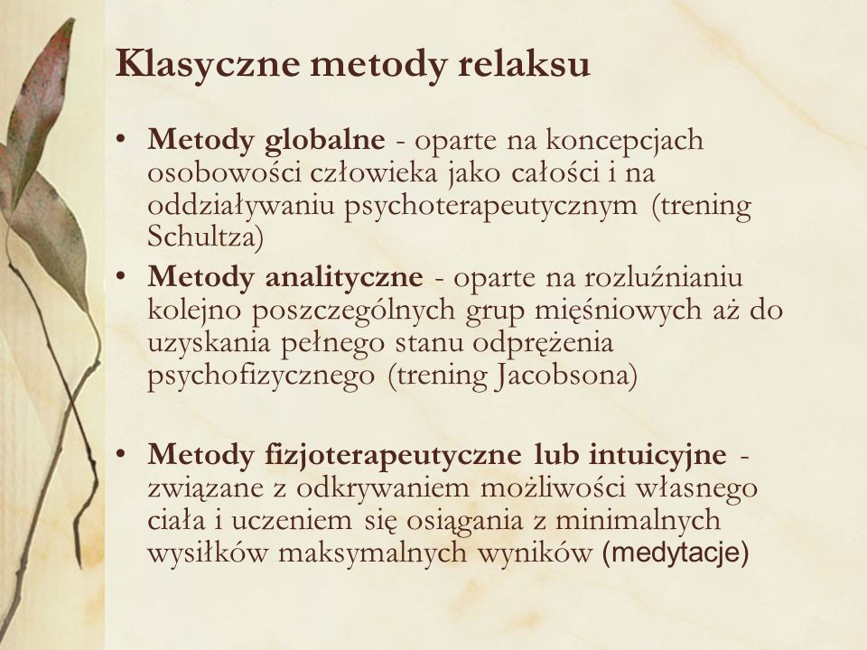 Klasyczne metody relaksu