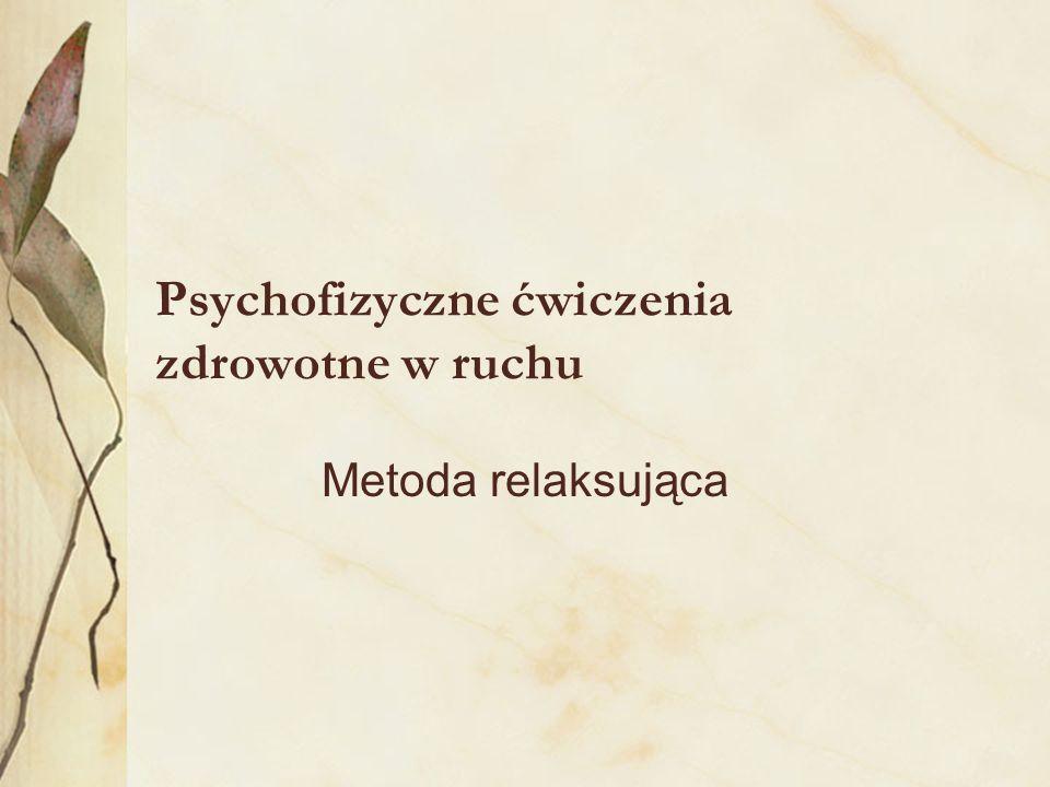 Psychofizyczne ćwiczenia zdrowotne w ruchu