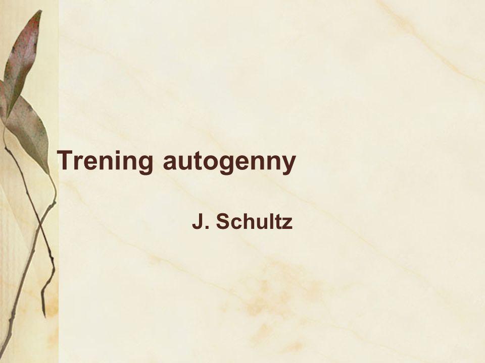 Trening autogenny J. Schultz