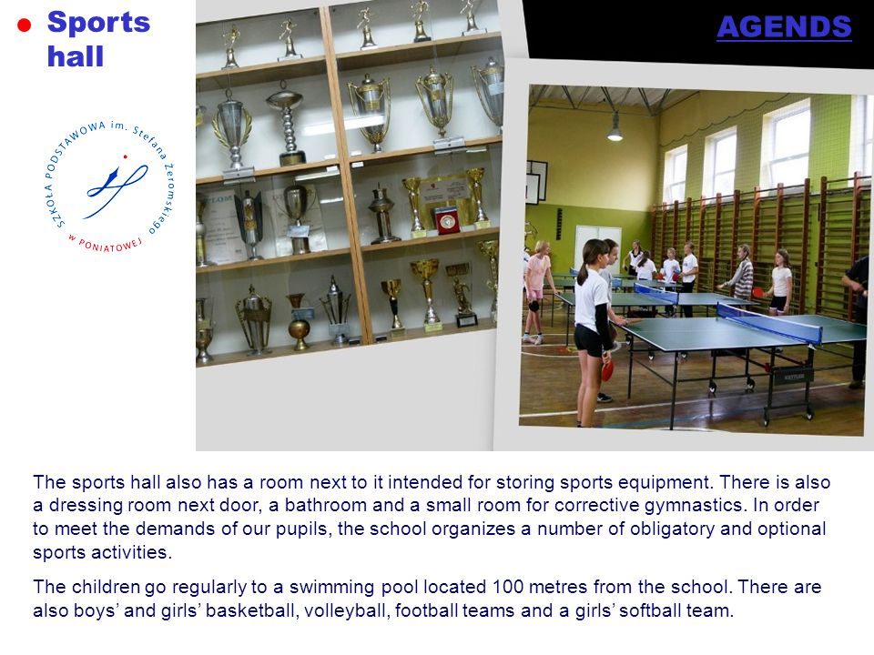 Sports hall. AGENDS.