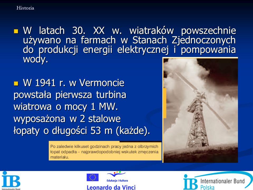 powstała pierwsza turbina wiatrowa o mocy 1 MW. wyposażona w 2 stalowe