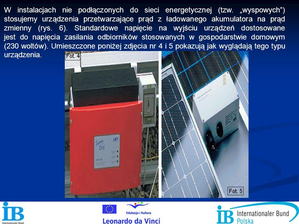 W instalacjach nie podłączonych do sieci energetycznej (tzw