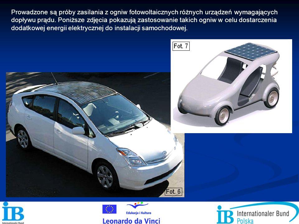 Prowadzone są próby zasilania z ogniw fotowoltaicznych różnych urządzeń wymagających dopływu prądu.