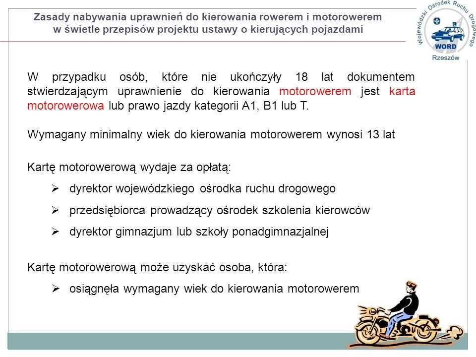 Wymagany minimalny wiek do kierowania motorowerem wynosi 13 lat