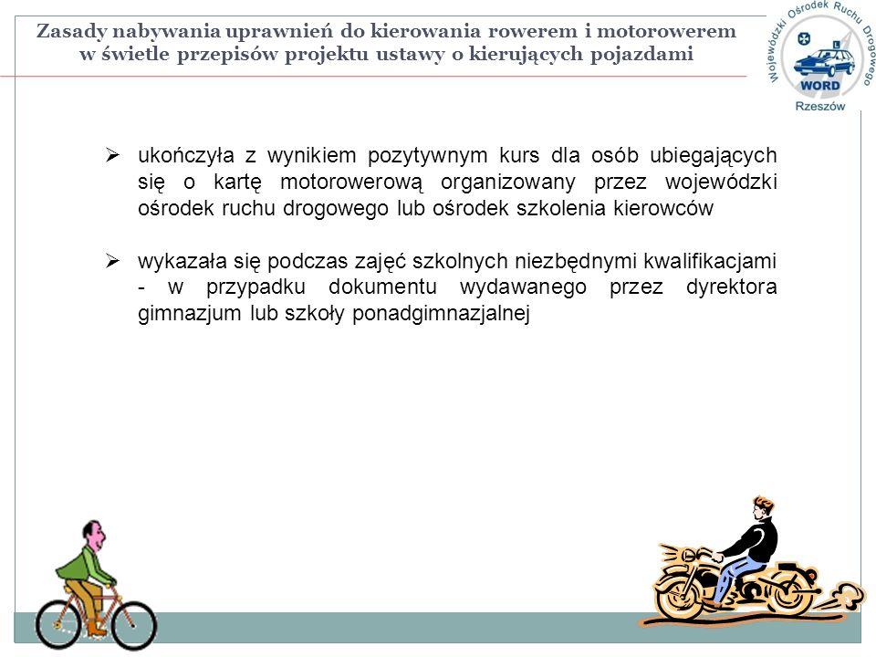 Zasady nabywania uprawnień do kierowania rowerem i motorowerem w świetle przepisów projektu ustawy o kierujących pojazdami