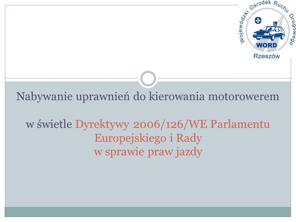 Nabywanie uprawnień do kierowania motorowerem w świetle Dyrektywy 2006/126/WE Parlamentu Europejskiego i Rady w sprawie praw jazdy