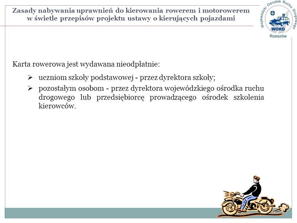 Karta rowerowa jest wydawana nieodpłatnie: