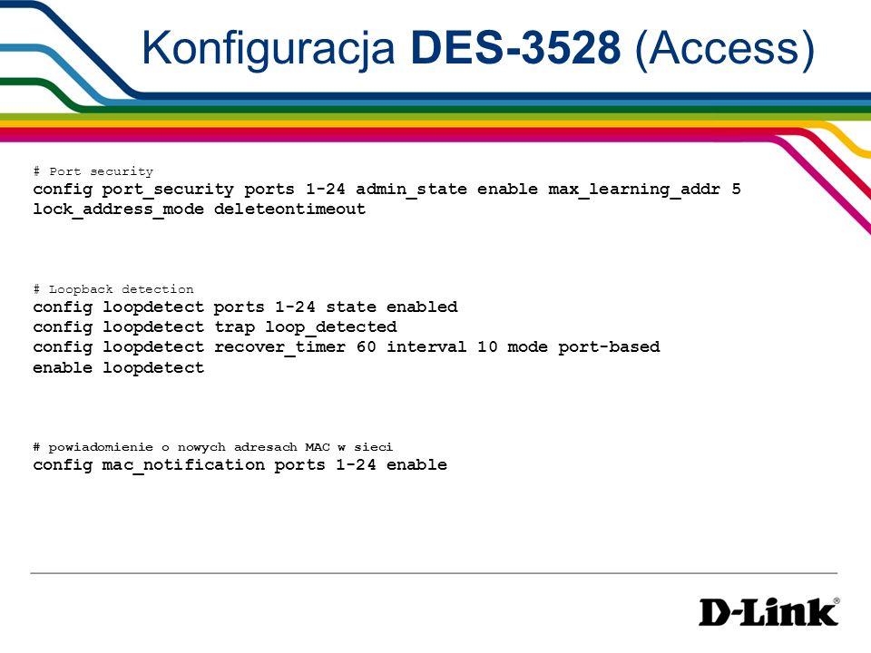 Konfiguracja DES-3528 (Access)