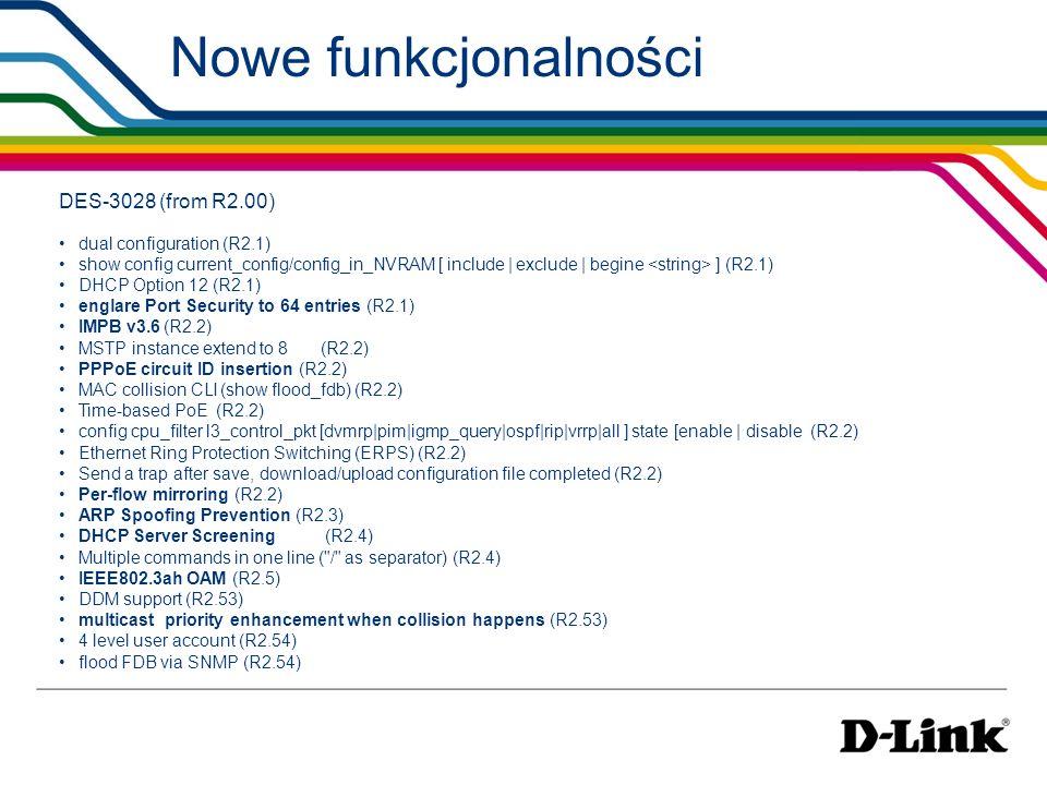 Nowe funkcjonalności DES-3028 (from R2.00) dual configuration (R2.1)