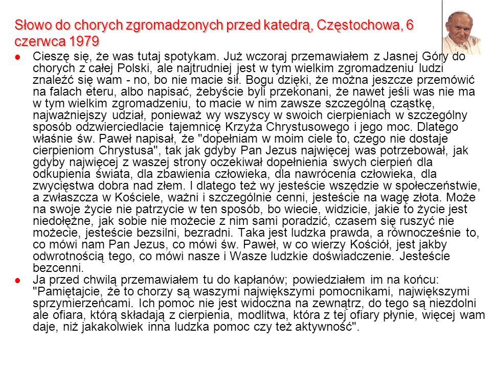 Słowo do chorych zgromadzonych przed katedrą, Częstochowa, 6 czerwca 1979