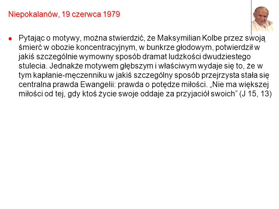 Niepokalanów, 19 czerwca 1979