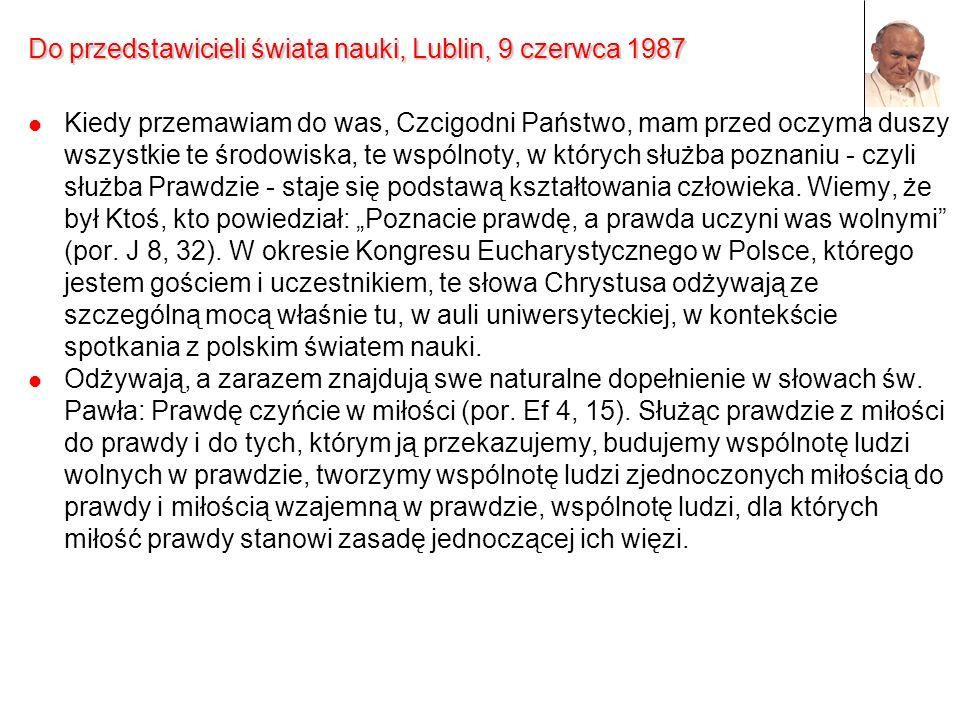 Do przedstawicieli świata nauki, Lublin, 9 czerwca 1987