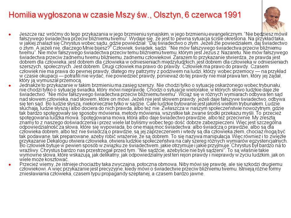 Homilia wygłoszona w czasie Mszy św., Olsztyn, 6 czerwca 1991