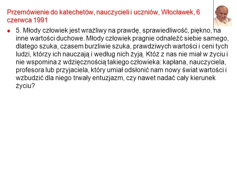 Przemówienie do katechetów, nauczycieli i uczniów, Włocławek, 6 czerwca 1991