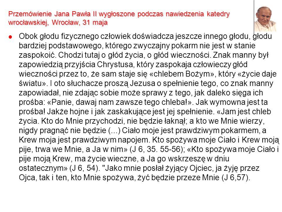 Przemówienie Jana Pawła II wygłoszone podczas nawiedzenia katedry wrocławskiej, Wrocław, 31 maja