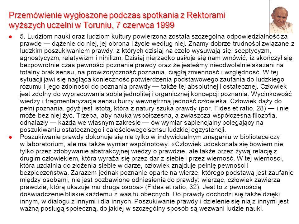 Przemówienie wygłoszone podczas spotkania z Rektorami wyższych uczelni w Toruniu, 7 czerwca 1999