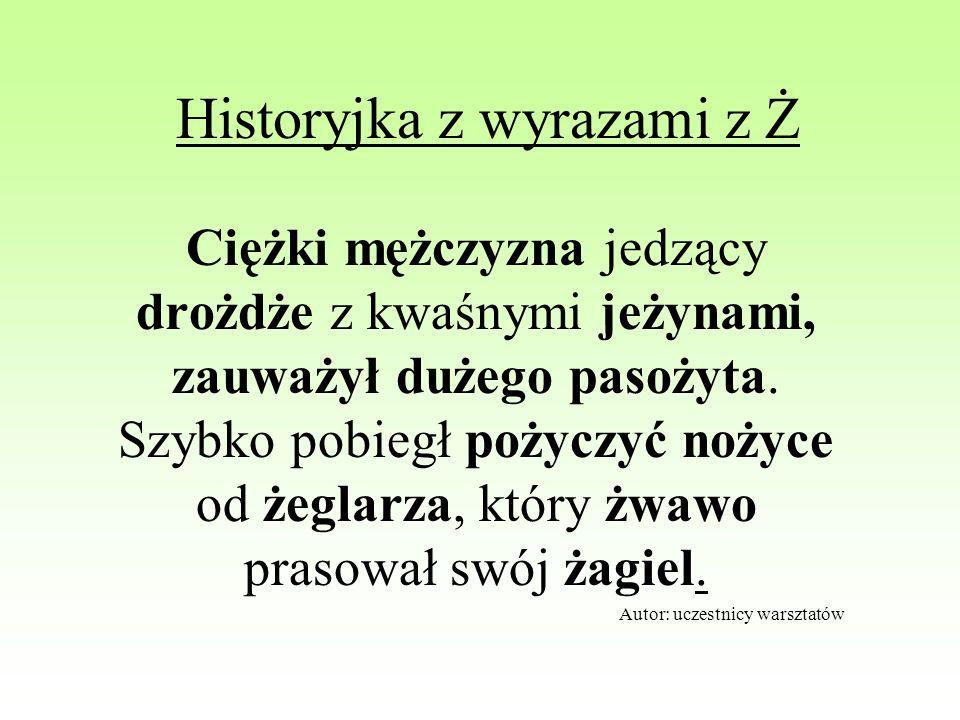 Historyjka z wyrazami z Ż