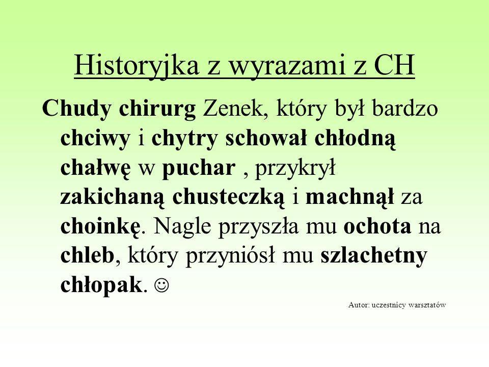 Historyjka z wyrazami z CH