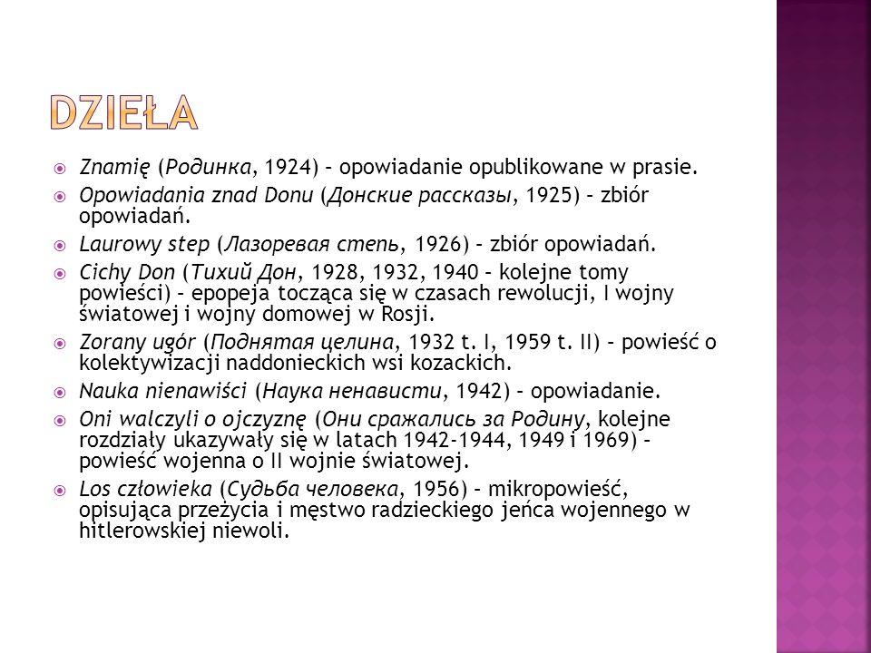DZIEŁA Znamię (Родинка, 1924) – opowiadanie opublikowane w prasie.