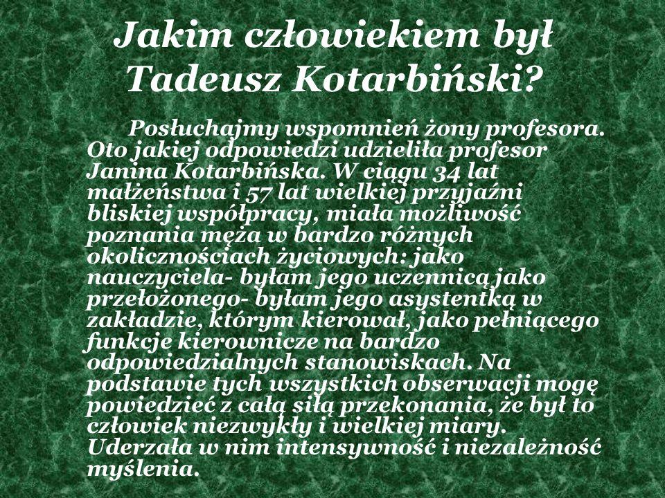 Jakim człowiekiem był Tadeusz Kotarbiński