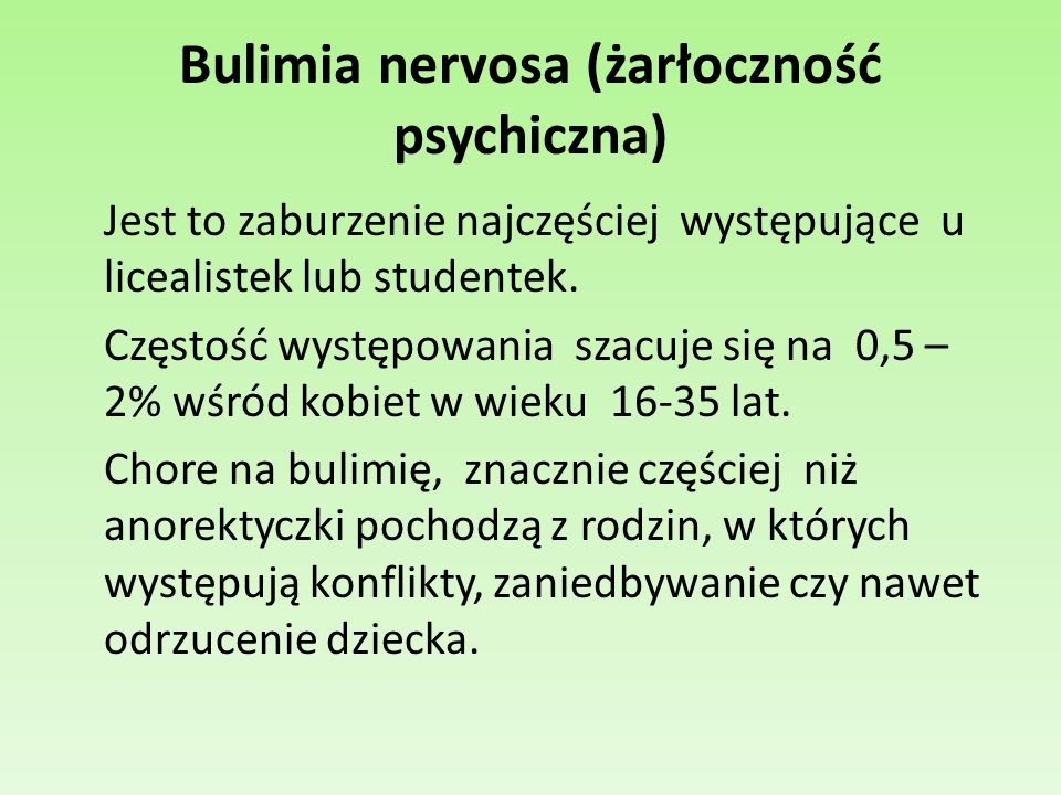 Bulimia nervosa (żarłoczność psychiczna)