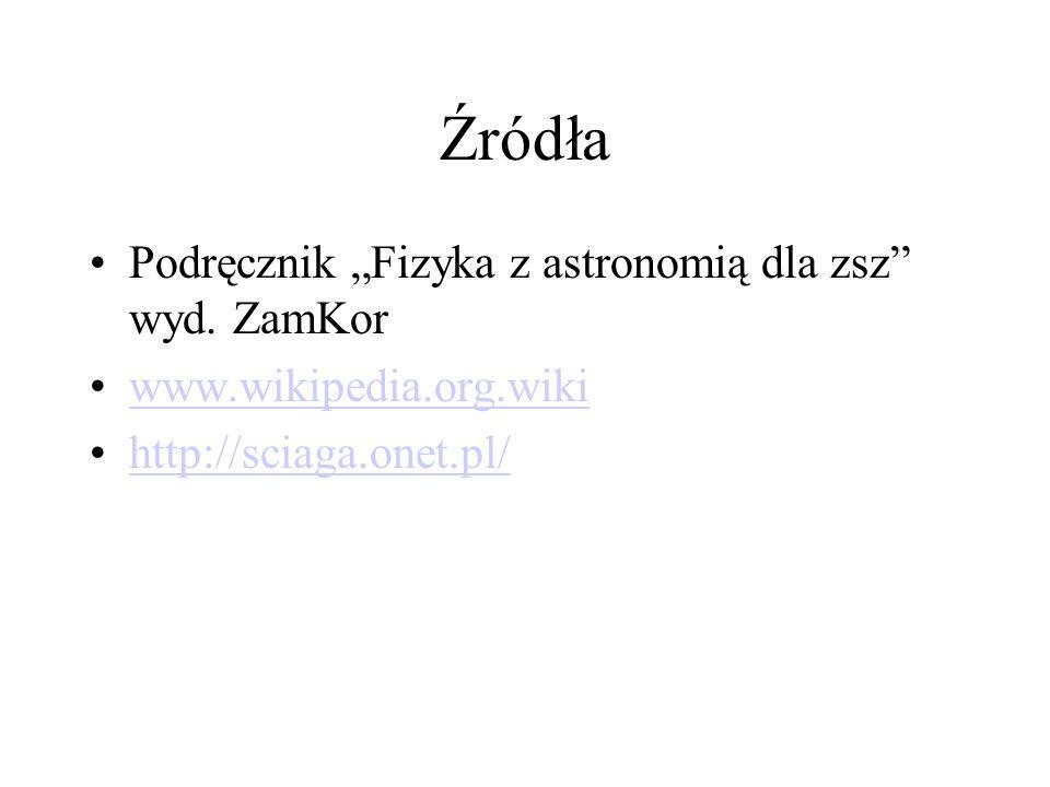 """Źródła Podręcznik """"Fizyka z astronomią dla zsz wyd. ZamKor"""