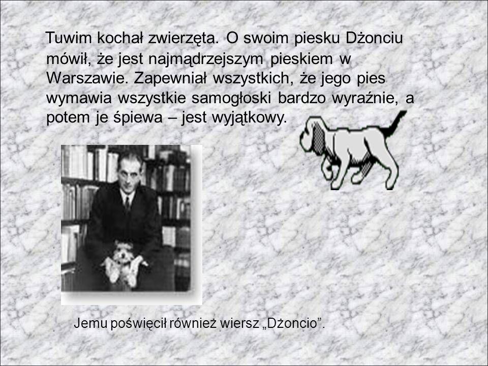Tuwim kochał zwierzęta