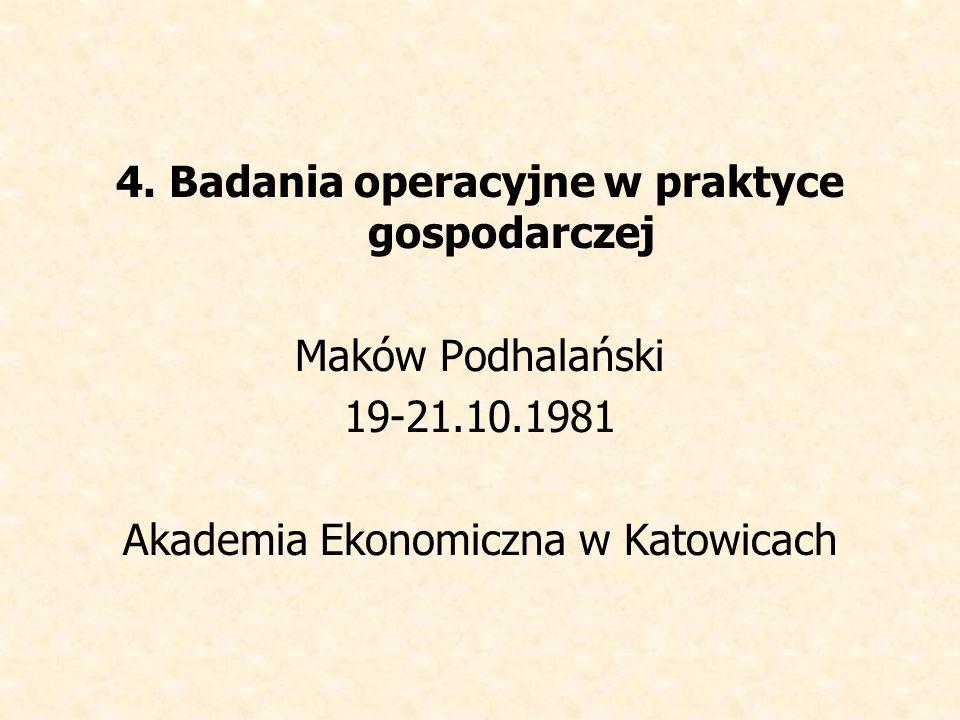 4. Badania operacyjne w praktyce gospodarczej