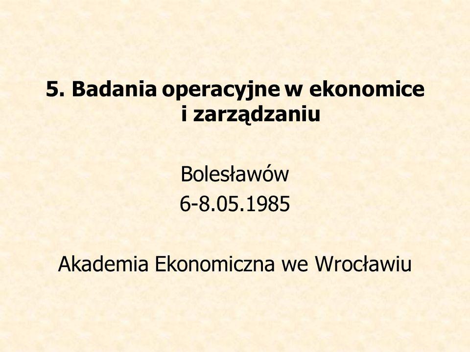5. Badania operacyjne w ekonomice i zarządzaniu