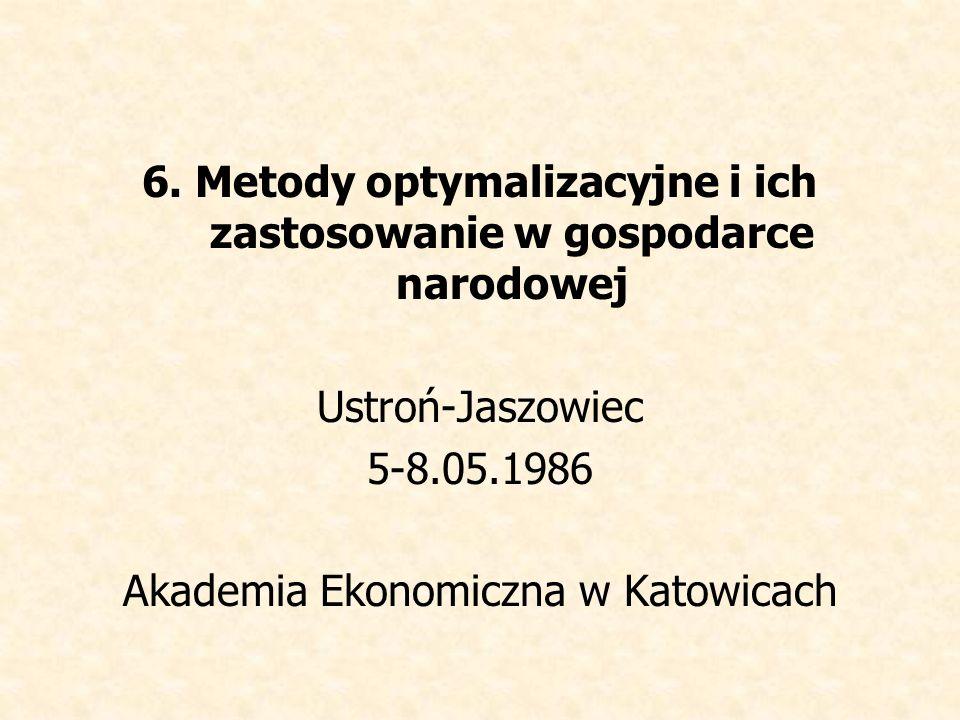 6. Metody optymalizacyjne i ich zastosowanie w gospodarce narodowej