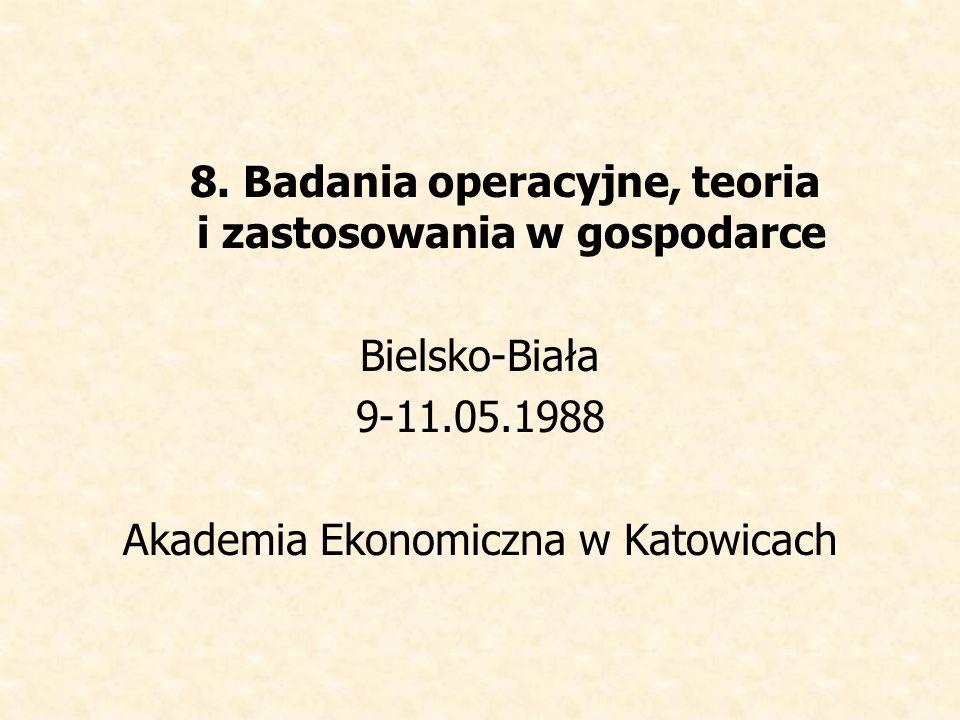 8. Badania operacyjne, teoria i zastosowania w gospodarce
