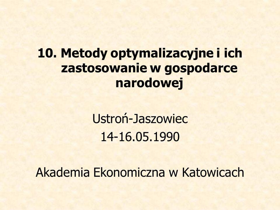 10. Metody optymalizacyjne i ich zastosowanie w gospodarce narodowej