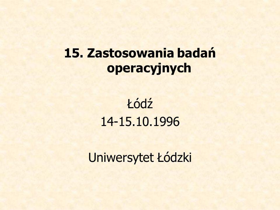 15. Zastosowania badań operacyjnych