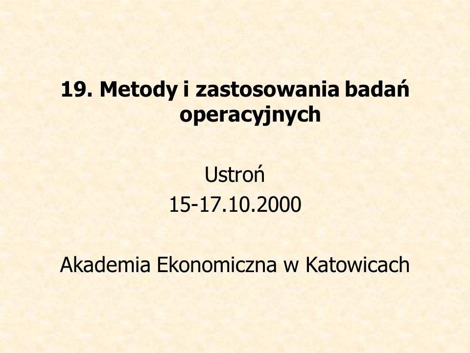 19. Metody i zastosowania badań operacyjnych