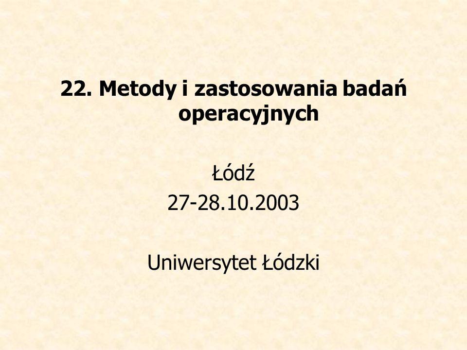 22. Metody i zastosowania badań operacyjnych