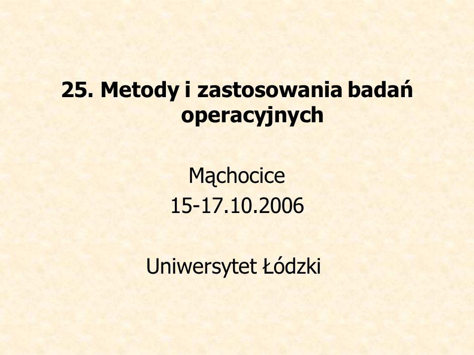 25. Metody i zastosowania badań operacyjnych