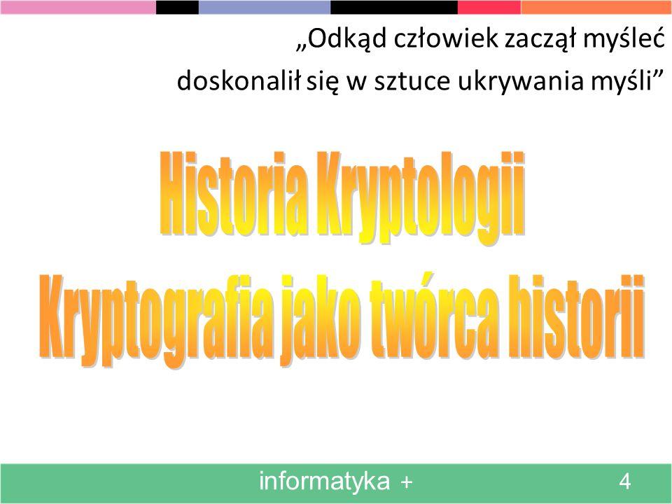 Kryptografia jako twórca historii