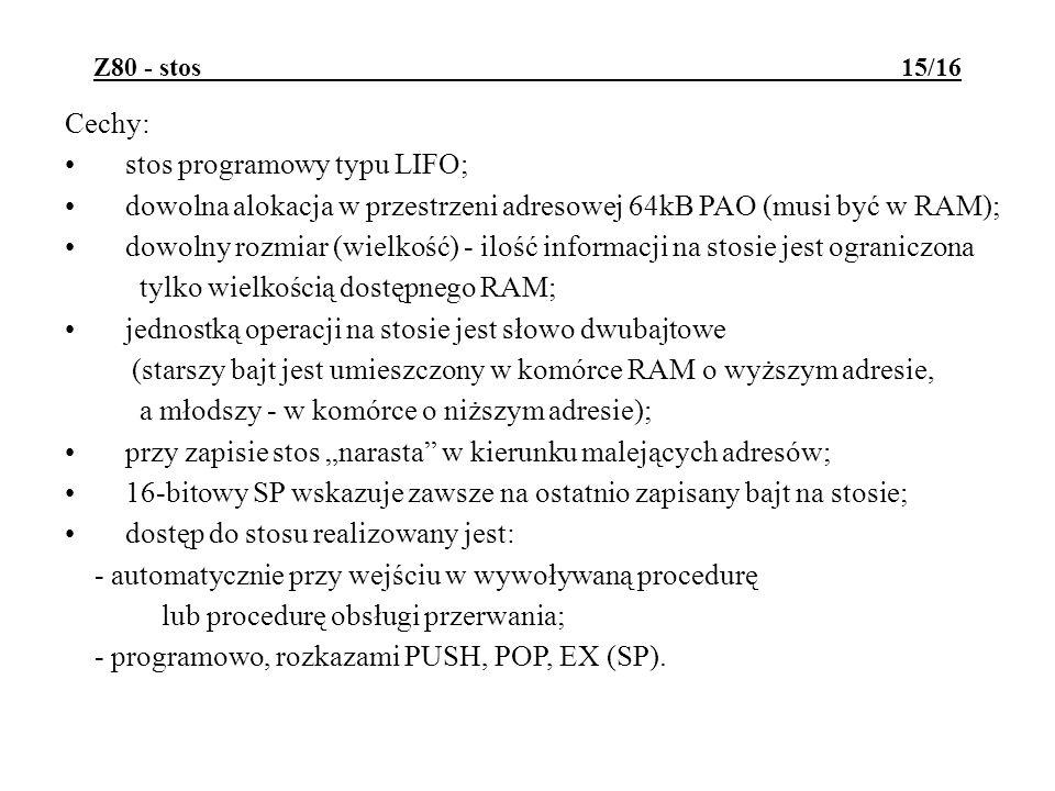 stos programowy typu LIFO;