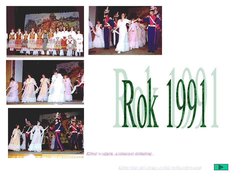 Rok 1991 Kliknij w zdjęcie, a zobaczysz dokładniej...