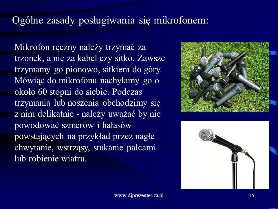 Ogólne zasady posługiwania się mikrofonem: